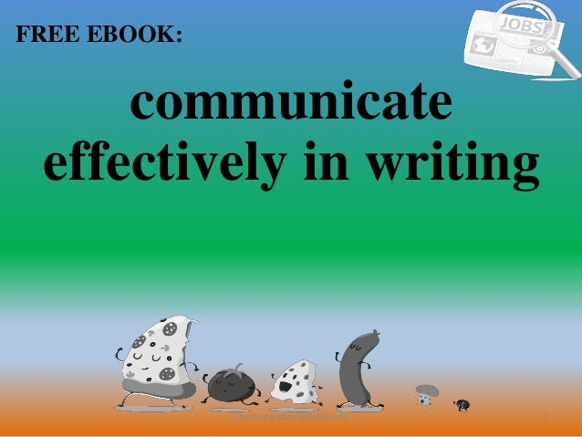 1 FREE EBOOK: CommunicationSkills365.info communicate effectively in writing