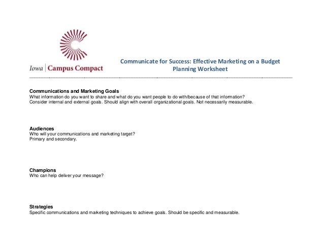 Communicate for Success: Effective Marketing on a Budget Planning Worksheet ______________________________________________...