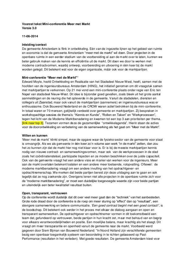 Voorzet tekst Mini-conferentie Meer met Markt Versie 3.0 11-06-2014 Inleiding/context De gemeente Amsterdam is flink in on...