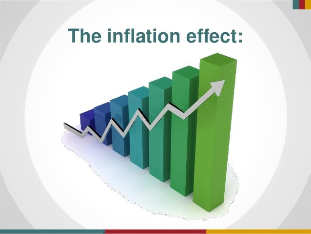 The inflation effect: