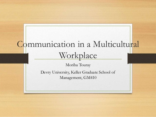 multicultural issues in the workplace Understand why managing workplace diversity is important assess how  staff  retention and engagement issues (eg low staff morale, high turnover rate.