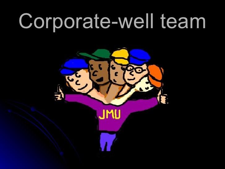 Corporate-well team