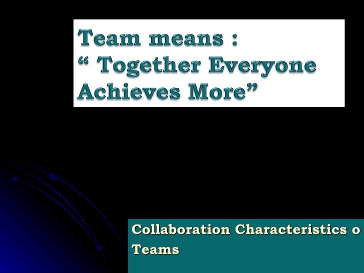 Collaboration Characteristics of Successful Teams