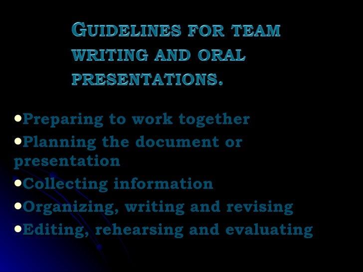 <ul><li>Preparing to work together </li></ul><ul><li>Planning the document or  presentation </li></ul><ul><li>Collecting i...