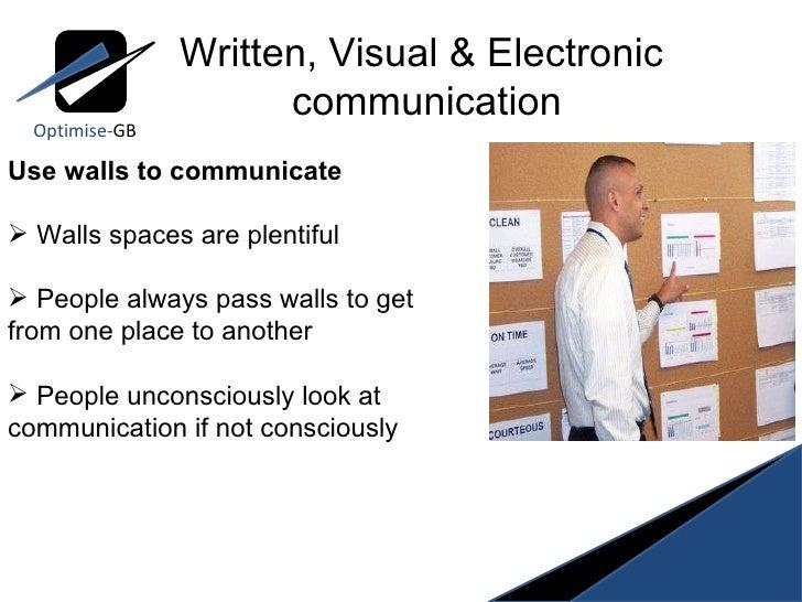 Optimise- GB <ul><li>Use walls to communicate </li></ul><ul><li>Walls spaces are plentiful  </li></ul><ul><li>People alway...