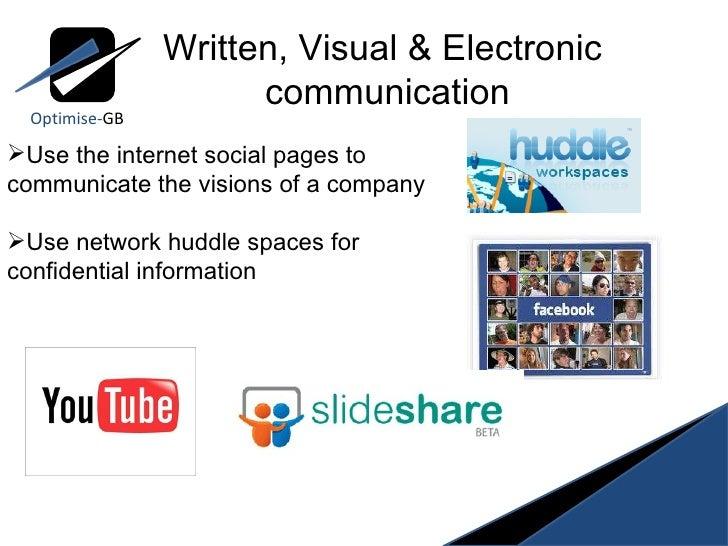 Optimise- GB <ul><li>Use the internet social pages to communicate the visions of a company </li></ul><ul><li>Use network h...
