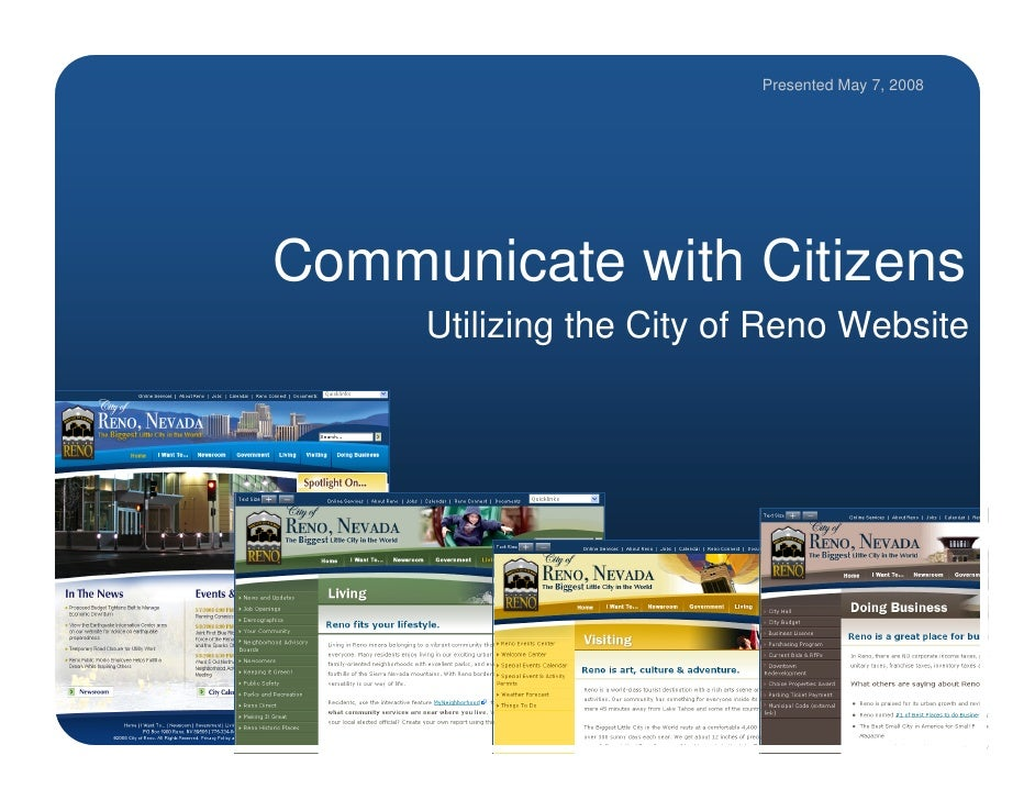 Presented May 7, 2008     Communicate with Citizens      Utilizing the City of Reno Website