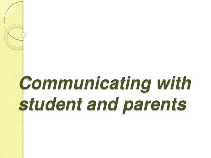 Communicating with student and parents<br />