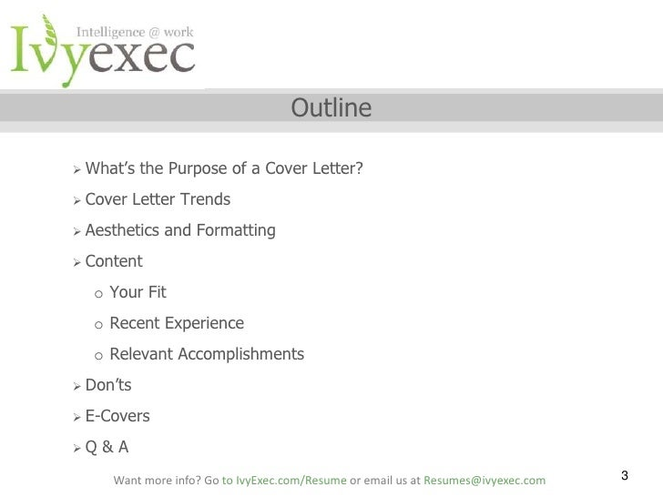 Go To IvyExec.com/Resume Or Email Us At Resumes@ivyexec.com 2; 3. Outline  Whatu0027s ...  Whats A Cover Letterhow To Do A Cover Letter