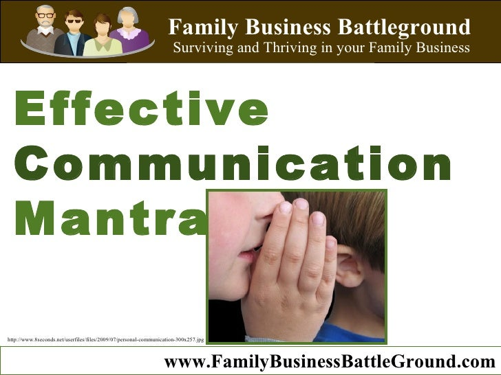 Family Business Battleground Surviving and Thriving in your Family Business Effective   Communication  Mantra Family Busin...