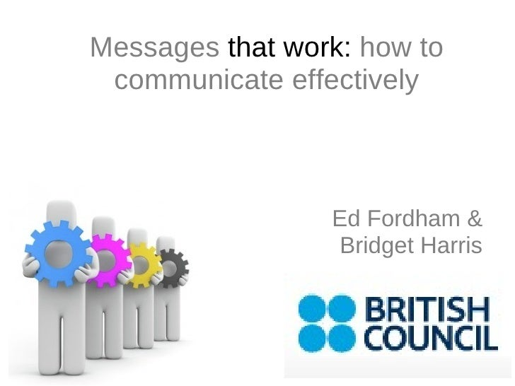 Ed Fordham & Bridget Harris Messages  that work:  how to communicate effectively