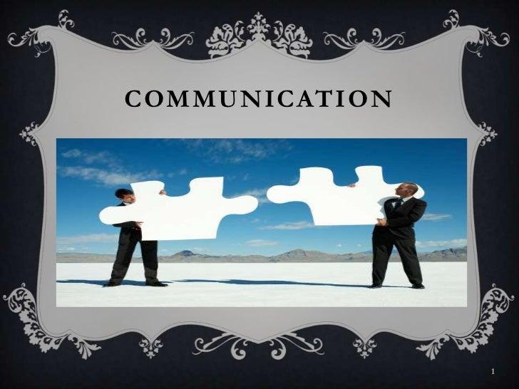 COMMUNICATION<br />1<br />
