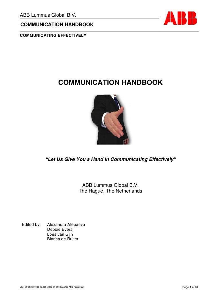 ABB Lummus Global B.V. COMMUNICATION HANDBOOK  COMMUNICATING EFFECTIVELY                                         COMMUNICA...