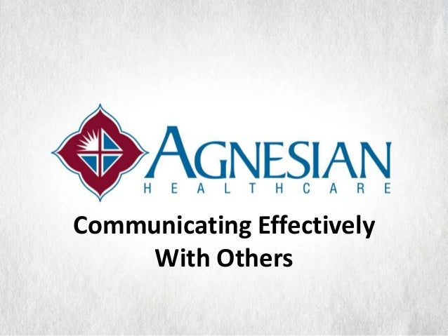 Communicating Effectively     With Others