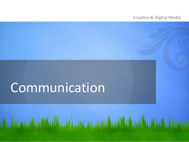 CommunicationCreative & Digital Media
