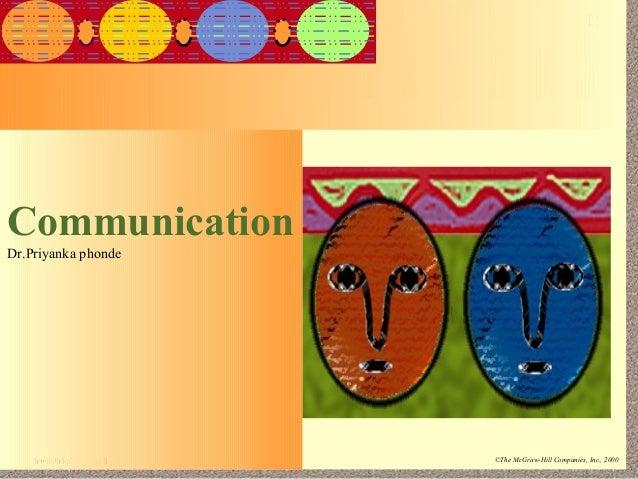 15-1Irwin/McGraw-Hill ©The McGraw-Hill Companies, Inc., 2000CommunicationDr.Priyanka phonde