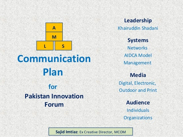 Communication Plan Leadership Khairuddin Shadani Systems Networks AIDCA Model Management Media Digital, Electronic, Outdoo...