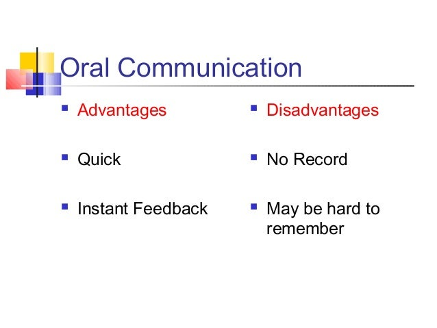 means of communication advantages and disadvantages