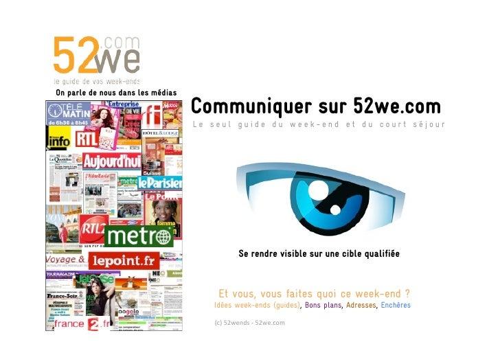On parle de nous dans les médias                                    Communiquer sur 52we.com                              ...