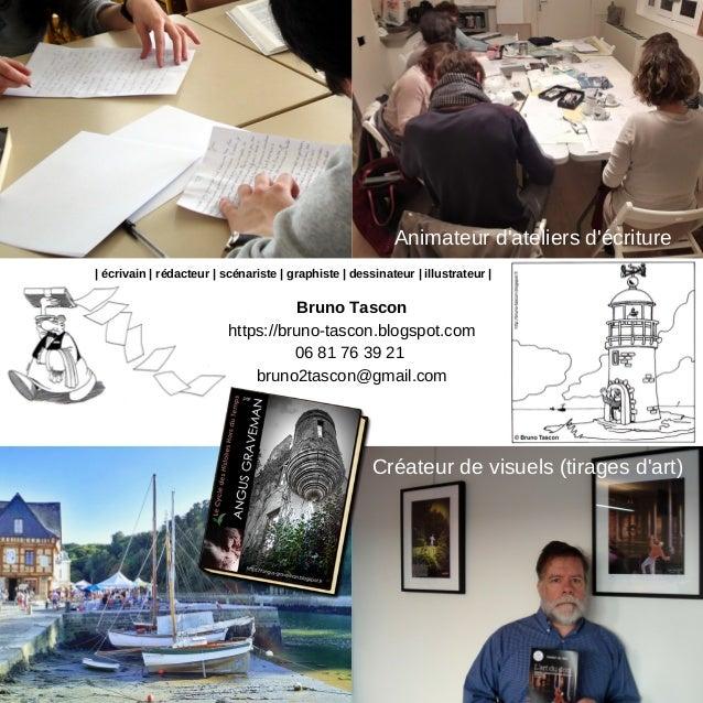 | �crivain | r�dacteur | sc�nariste | graphiste | dessinateur | illustrateur | Bruno Tascon https://bruno-tascon.blogspot....