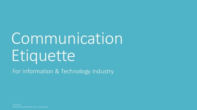 Communication  Etiquette  For Information & Technology industry