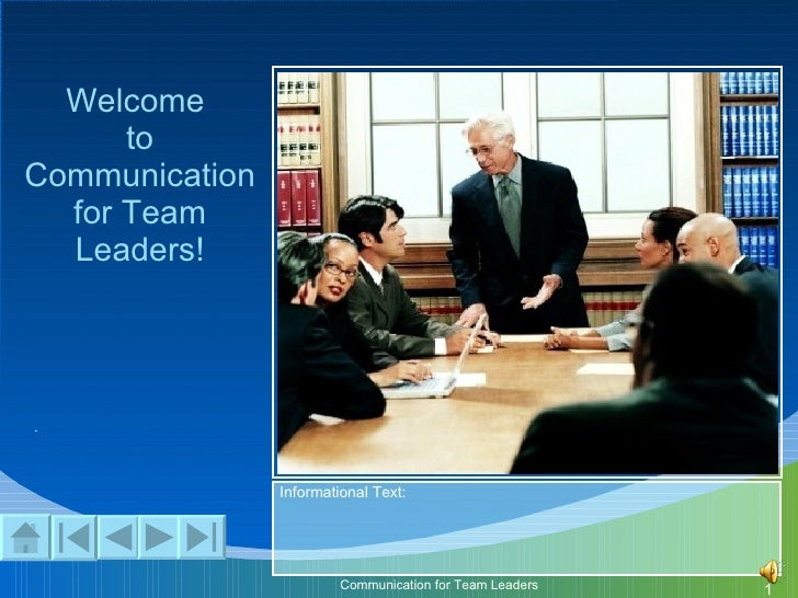 . Welcome  to Communication for Team Leaders!