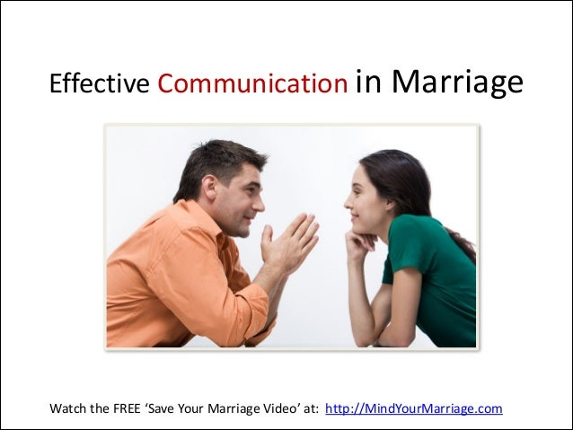 Effective Communication in Marriage  Watch the FREE 'Save Your Marriage Video' at:  http://MindYourMarriage.c...