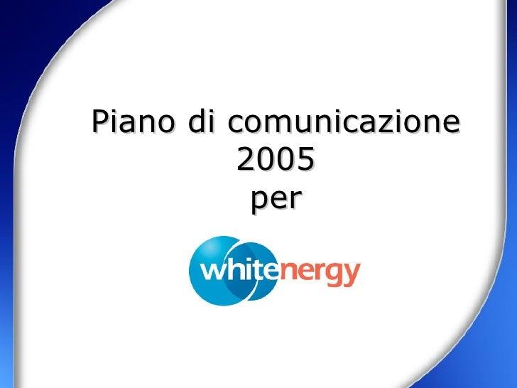 Piano di comunicazione 2005 per