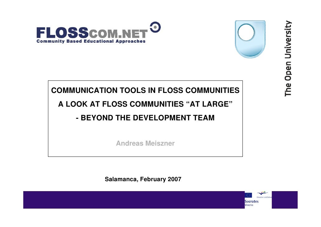 "COMMUNICATION TOOLS IN FLOSS COMMUNITIES  A LOOK AT Arial 40ptCOMMUNITIES ""AT LARGE""  Title in Black - FLOSS      - BEYOND..."