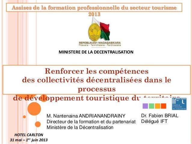 Renforcer les compétences des collectivités décentralisées dans le processus de développement touristique du territoire MI...
