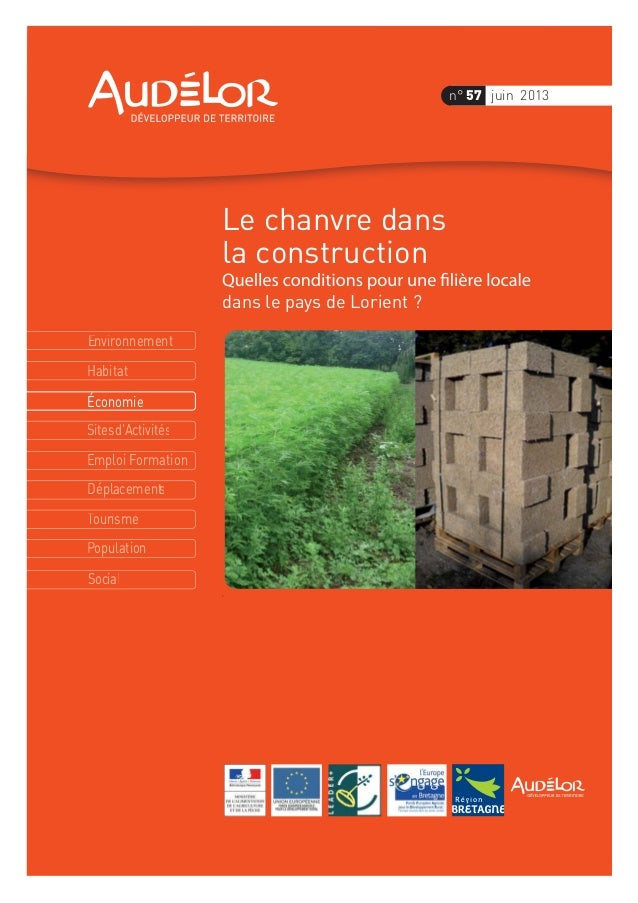 Environnement Économie Habitat Sitesd'Activités Emploi Formation Déplacements Tourisme Population Social n° 57 juin 2013 L...