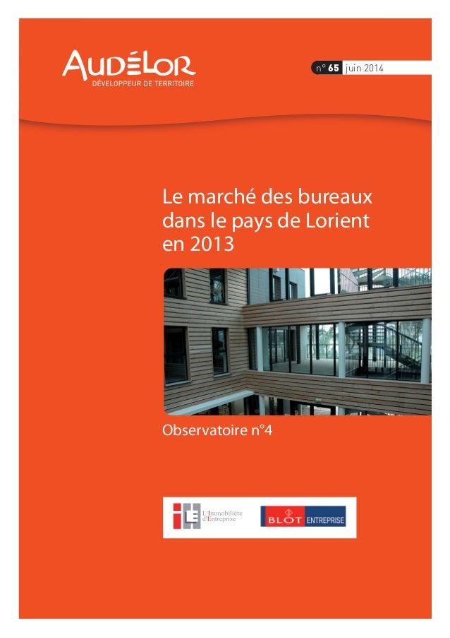 Observatoire n°4 Le marché des bureaux dans le pays de Lorient en 2013 n° 65 juin 2014