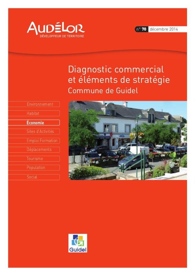 Environnement Économie Habitat Sites d'Activités Emploi Formation Déplacements Tourisme Population Social n° 70 décembre 2...