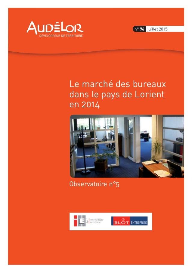 Observatoire n°5 Le marché des bureaux dans le pays de Lorient en 2014 n° 76 juillet 2015