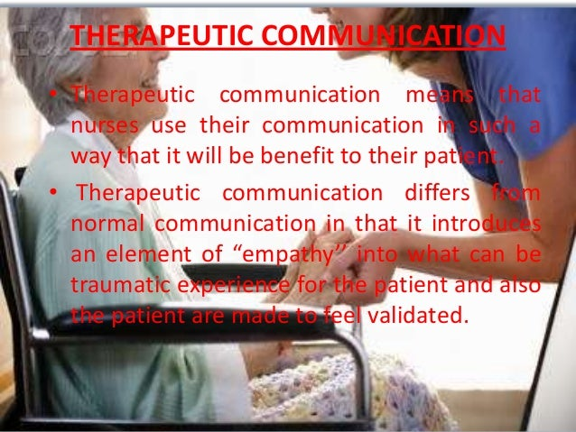 therapeutic relationship in nursing essay Therapeutic relationships in nursing in this reflective assignment i will provide information to establish how i have used and improved my interpersonal.