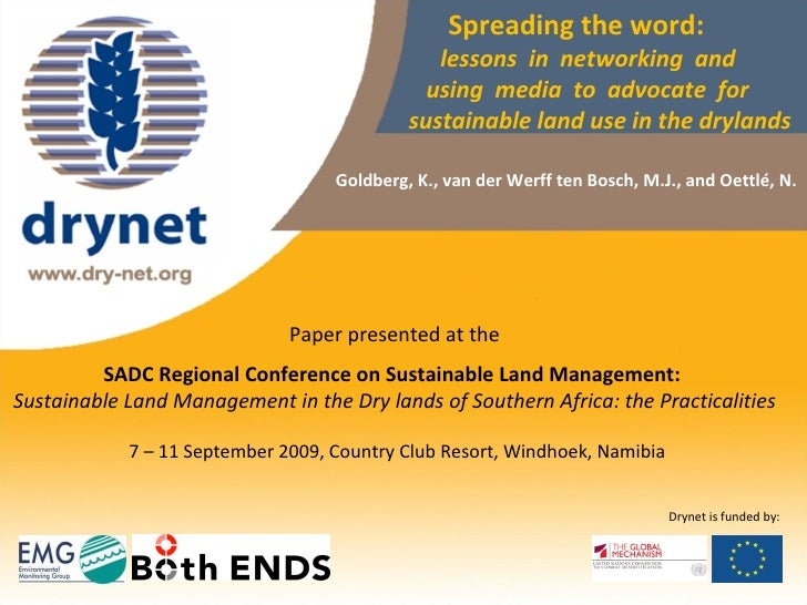 Spreading the word:    lessons  in  networking  and    using  media  to  advocate  for    sustainable land use in the dryl...