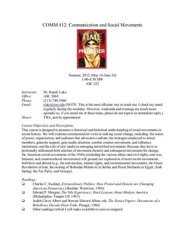 COMM 412: Communication and Social Movements                                 Summer, 2012 (May 16-June 26)                ...