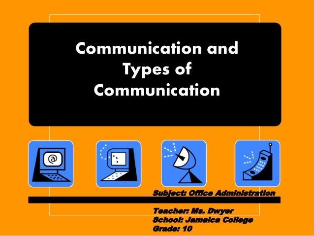 Doc581316 Types of Office Communication Annual Report 2009 – Types of Office Communication