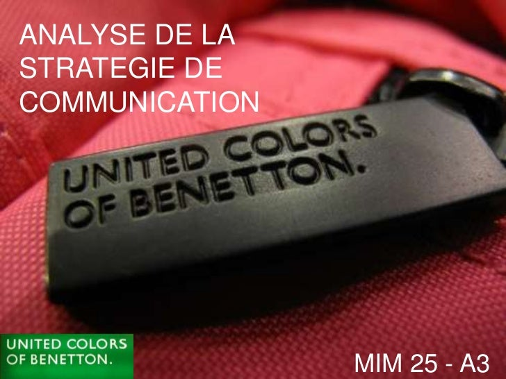 ANALYSE DE LASTRATEGIE DECOMMUNICATION                MIM 25 - A3