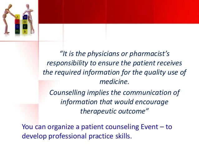 Effective communication between physician and pharmacist – Responsibility of a Pharmacist