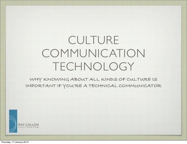 CULTURE                                    COMMUNICATION                                     TECHNOLOGY                   ...