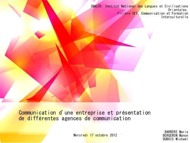 Communication dune entreprise et présentationde différentes agences de communicationINALCO, Institut National des Langues ...
