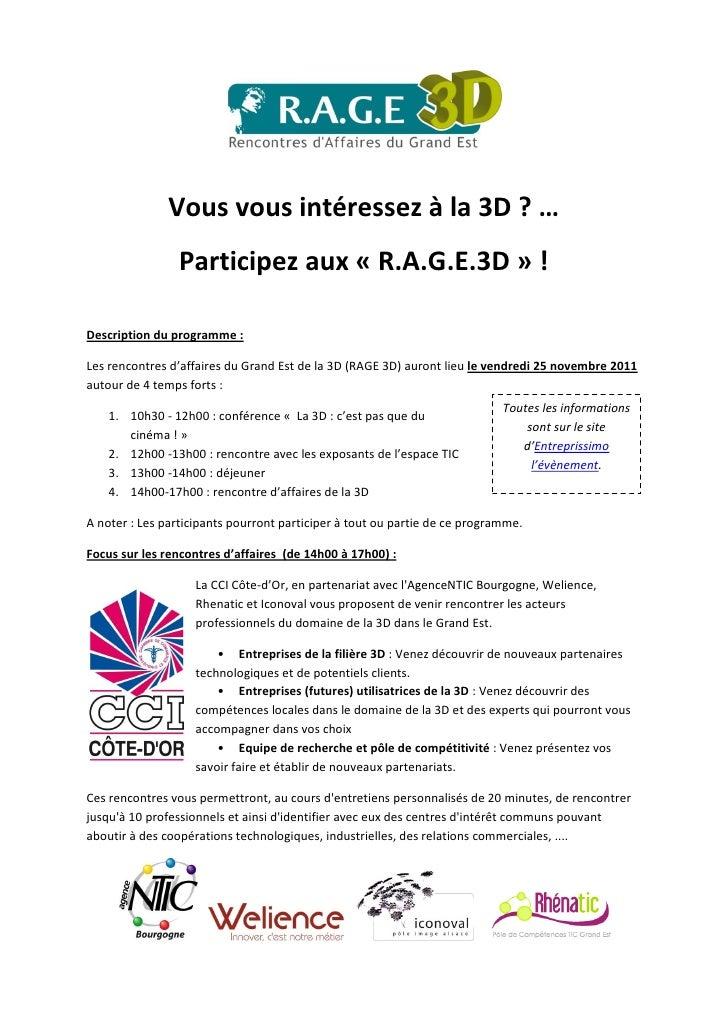 Vous vous intéressez à la 3D ? …                Participez aux « R.A.G.E.3D » !Description du programme :Les rencontres d'...