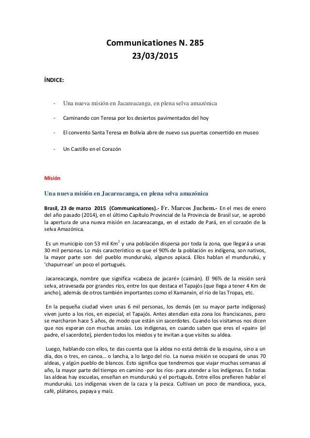 Communicationes N. 285 23/03/2015 ÍNDICE: - Una nueva misión en Jacareacanga, en plena selva amazónica - Caminando con Ter...