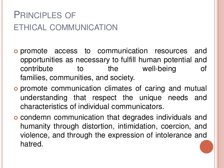 What are examples of ethical communication?