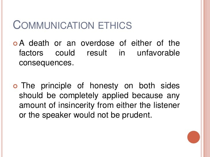ethics and communication •ethics allow you to distinguish the difference between right and wrong ethics in the workplace the essentials •communication.