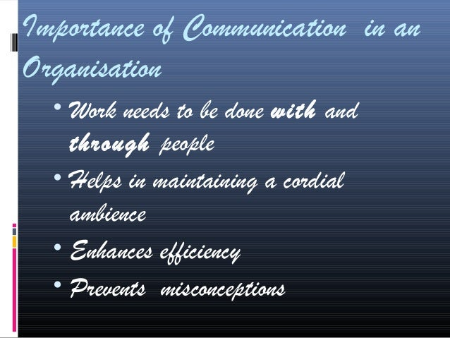 communication in an organisation Process of communication in an organization communication is the process containing three elements viz sender, message and receiver these three elements are essential to complete the communication process 1 sender or communicator prepares the message neatly he is the source where message is .