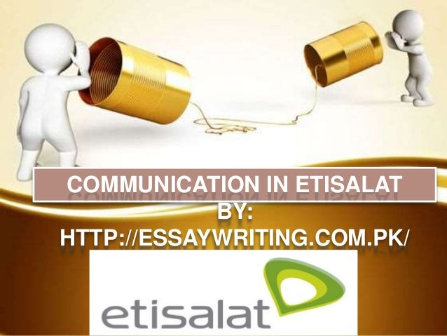 Communication In Etisalat Communication In Etisalat By Httpessaywritingcom Analysis Essay Thesis Example also Essay Examples English  Essay Format Example For High School