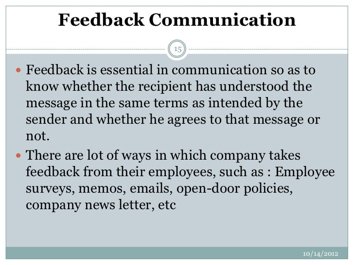 importance of feedback in communication Coach feedback – how important is it june 4, 2014 ronan mcgann off performance monitoring feedback and communication in general are critical components to.
