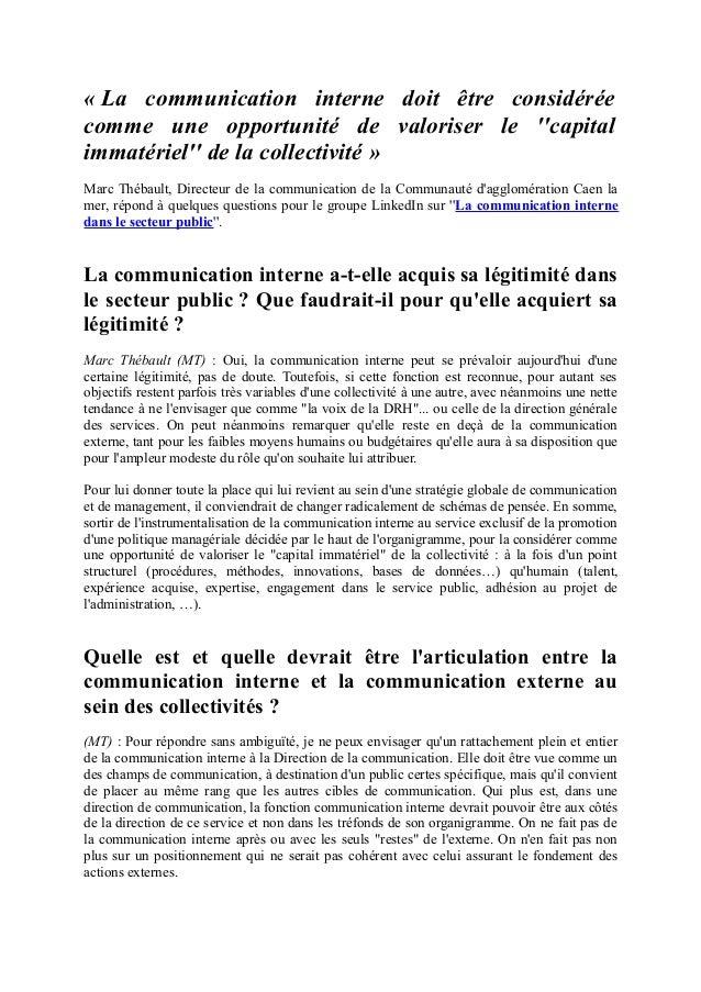 « La communication interne doit être considérée comme une opportunité de valoriser le ''capital immatériel'' de la collect...